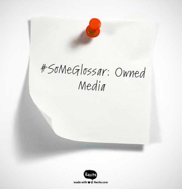 Was sind eigentlich… Owned Media?