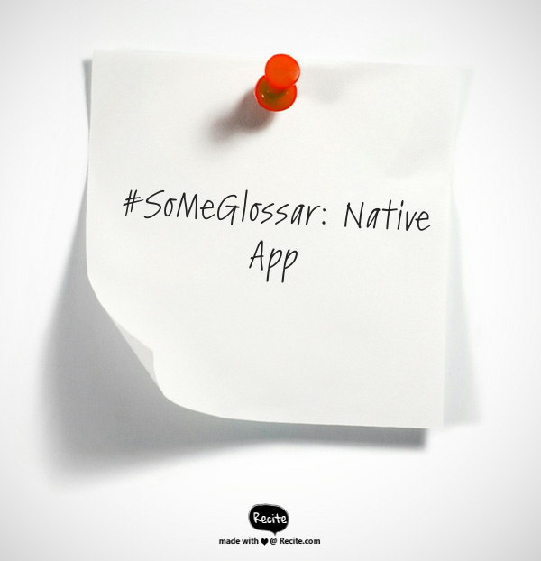 Was ist eigentlich… eine native App?